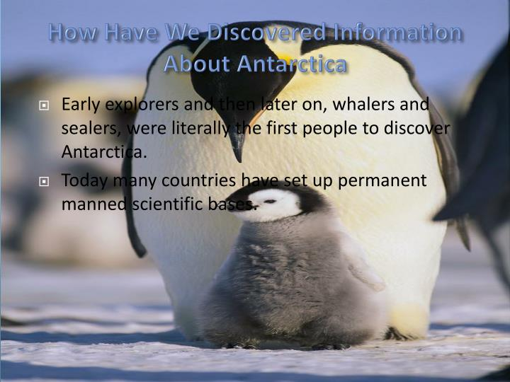 How Have We Discovered Information About Antarctica