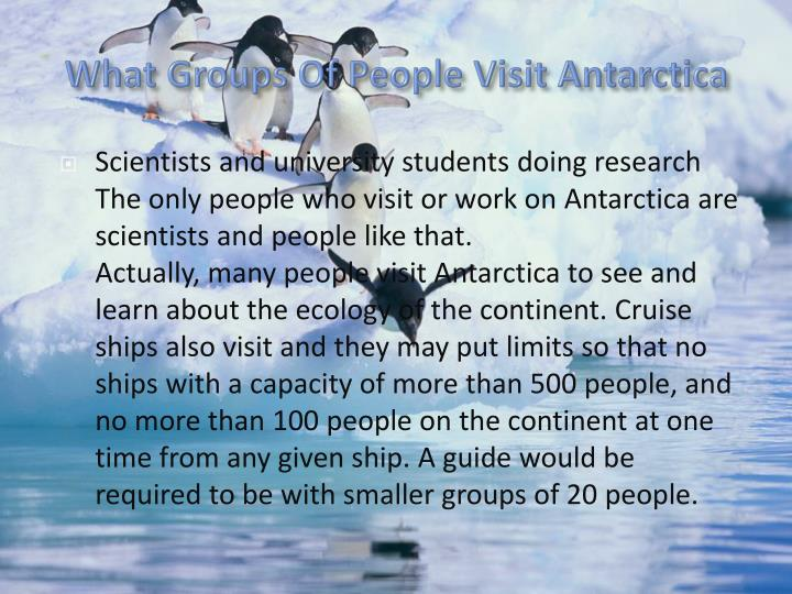 What Groups Of People Visit Antarctica