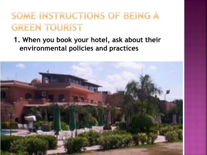Some Instructions of being a green tourist