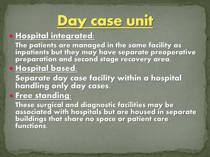 Day case unit
