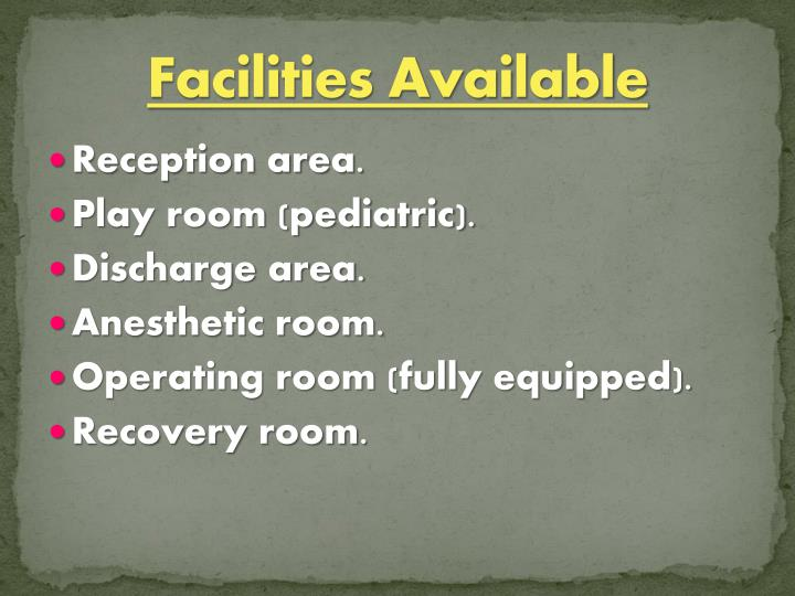Facilities Available