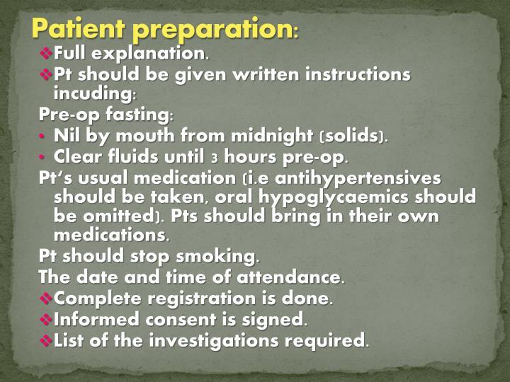 Patient preparation:
