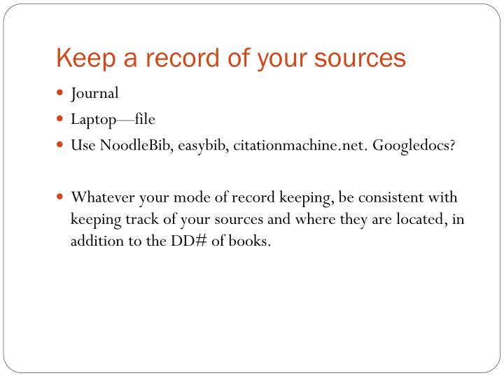 Keep a record of your sources