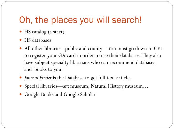 Oh, the places you will search!
