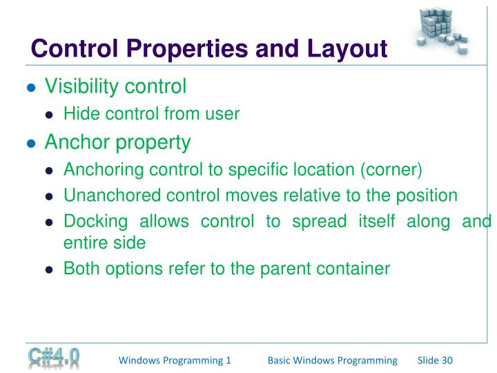 Control Properties and Layout