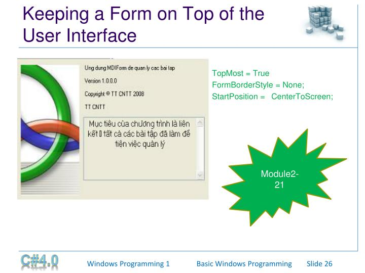 Keeping a Form on Top of the User Interface