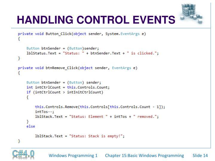 HANDLING CONTROL EVENTS