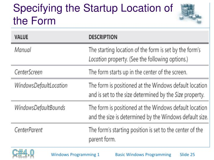 Specifying the Startup Location of the Form