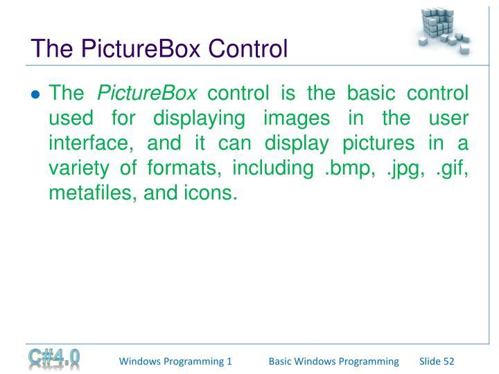 The PictureBox Control