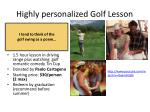 highly personalized golf lesson