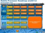 mobile processor roadmap ww05 13 m processor line