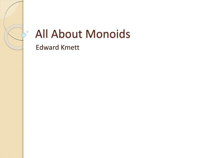 all about monoids