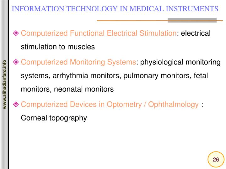 INFORMATION TECHNOLOGY IN MEDICAL INSTRUMENTS