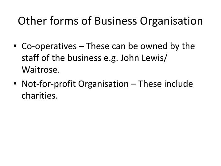 Other forms of Business Organisation