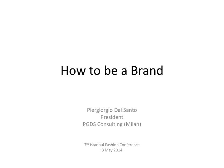 how to be a brand n.