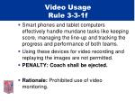 video usage rule 3 3 1f