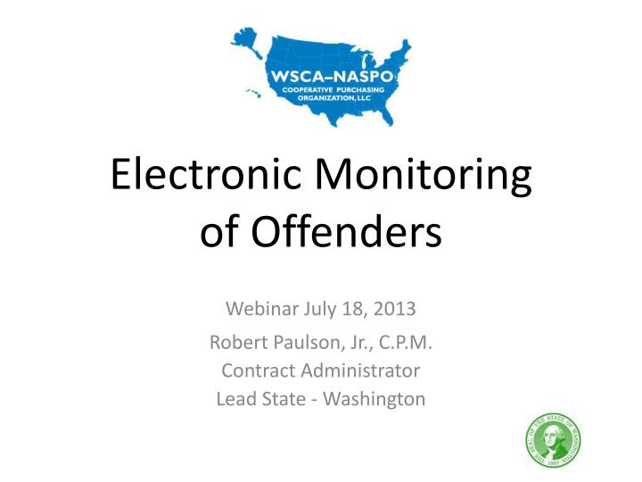 PPT - Electronic Monitoring of Offenders PowerPoint