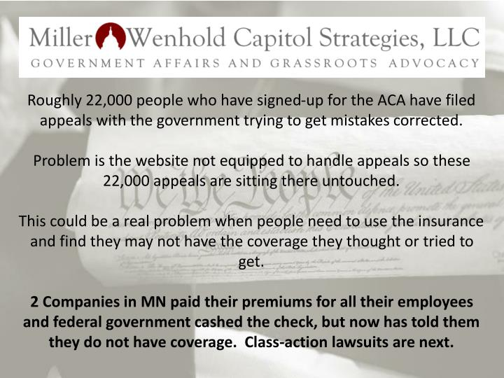 Roughly 22,000 people who have signed-up for the ACA have filed appeals with the government trying to get mistakes corrected.