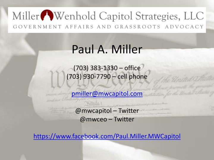 Paul A. Miller