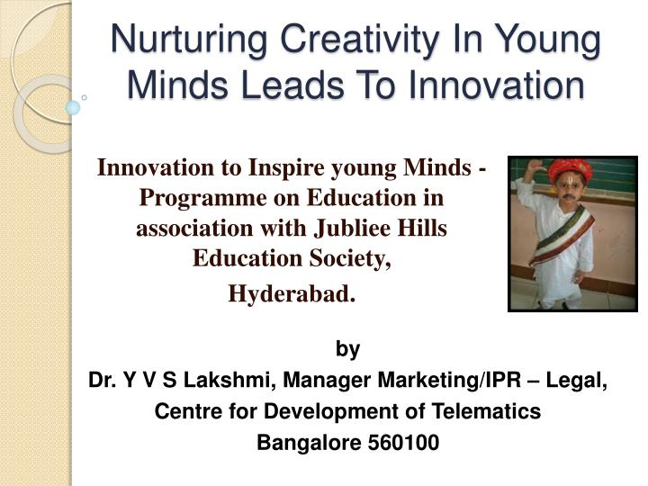 nurturing creativity in young minds leads to innovation n.