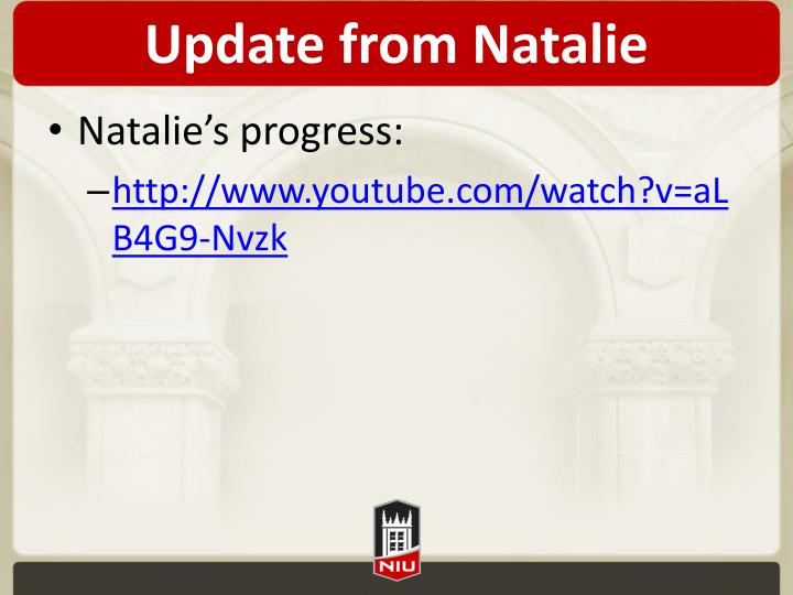 Update from Natalie