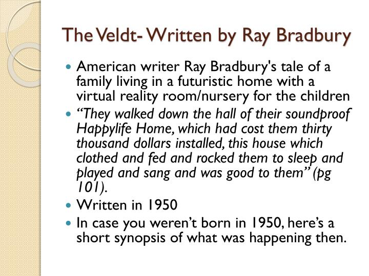 The veldt written by ray bradbury