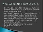 what about non print sources