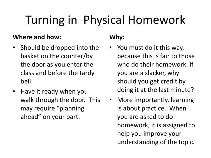 Turning in  Physical Homework