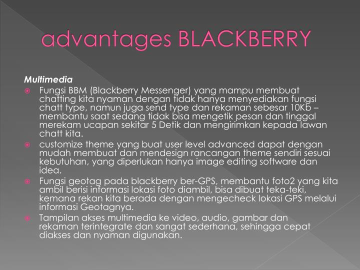 advantages BLACKBERRY