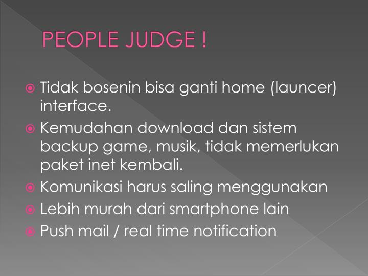 PEOPLE JUDGE !