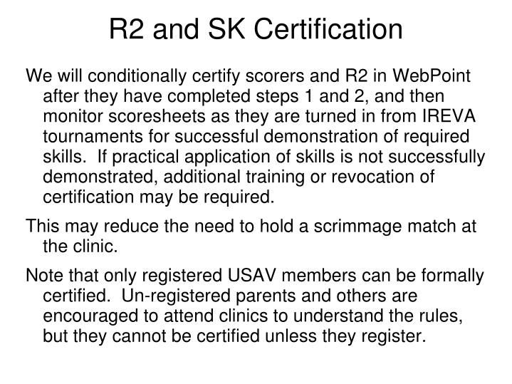 R2 and SK Certification