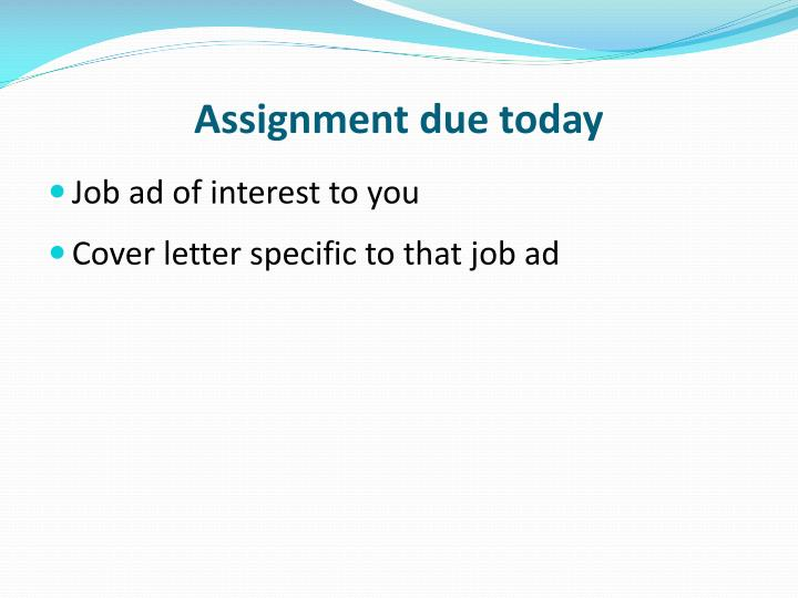 Assignment due today
