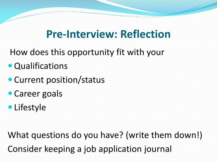 Pre-Interview: Reflection