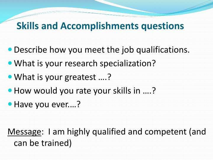 Skills and Accomplishments questions