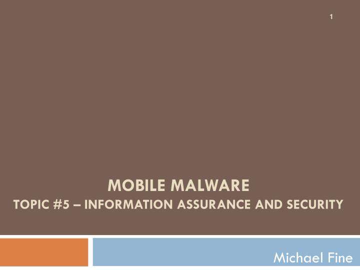 mobile malware topic 5 information assurance and security n.