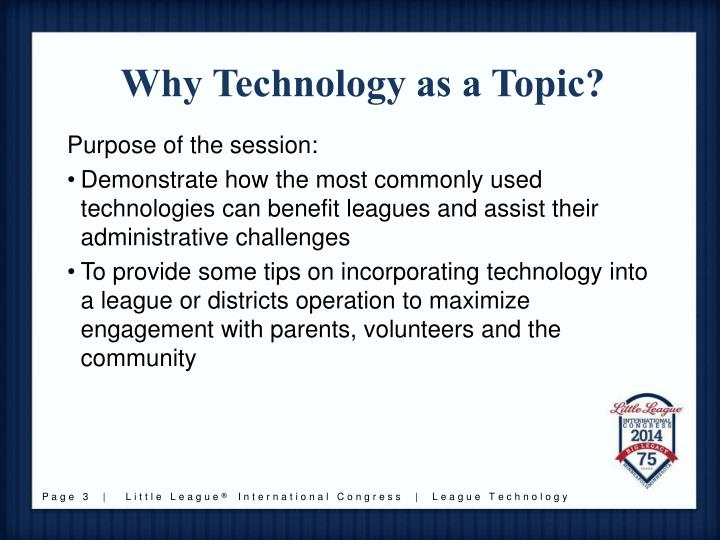 Why technology as a topic
