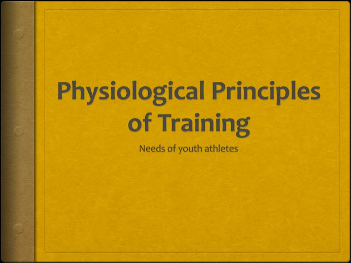 physiological principles of training n.