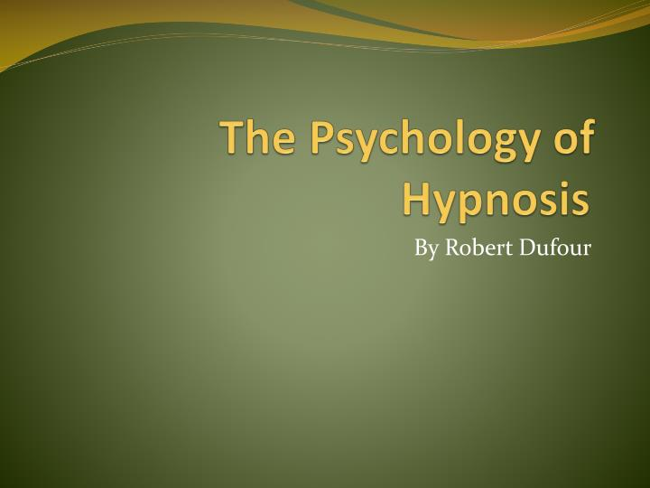 the psychology of hypnosis n.