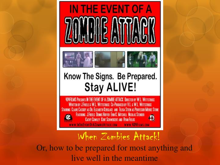 when zombies attack n.