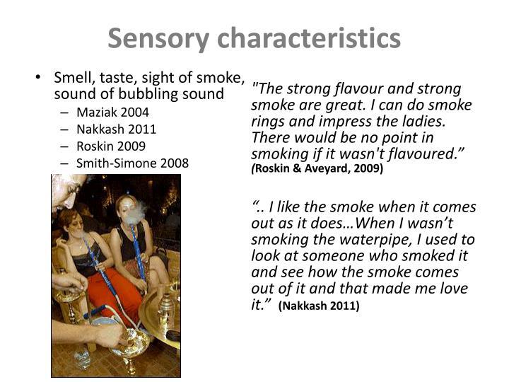 Sensory characteristics
