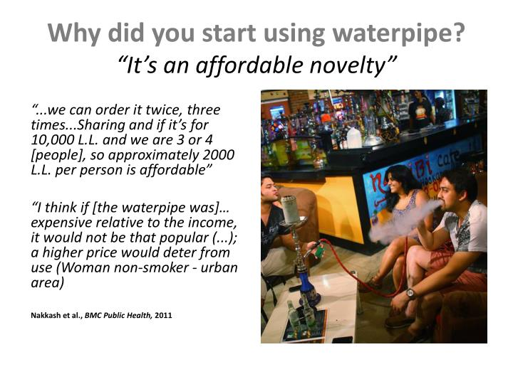 Why did you start using waterpipe?