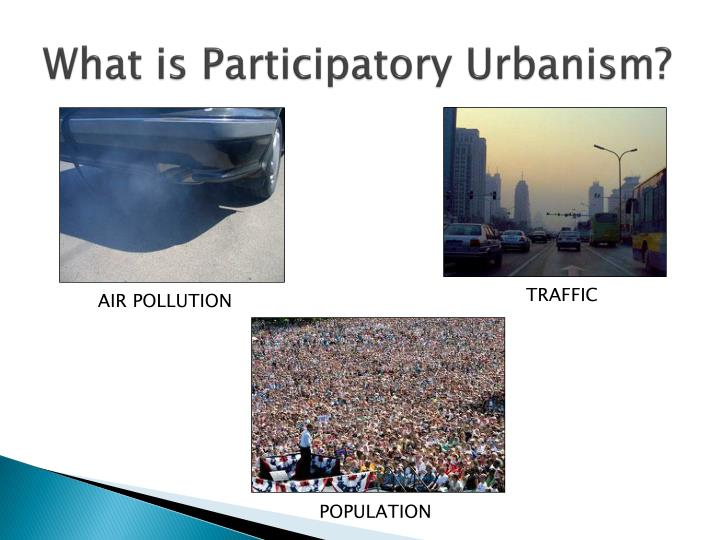 What is participatory urbanism