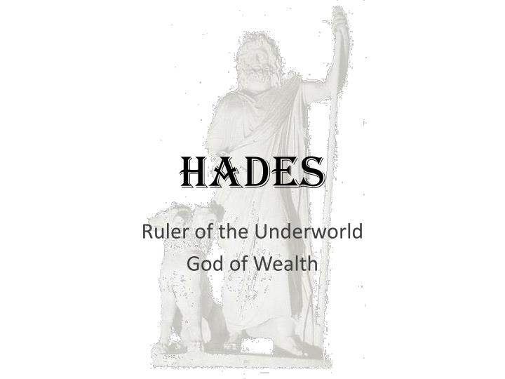 an analysis of hades as the richest god