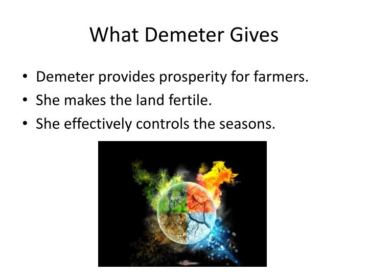 What Demeter Gives