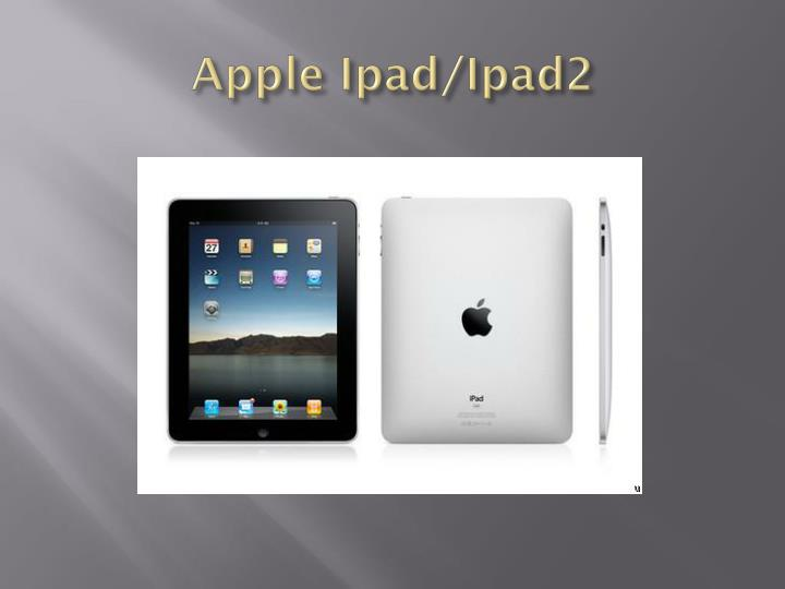 Apple Ipad/Ipad2