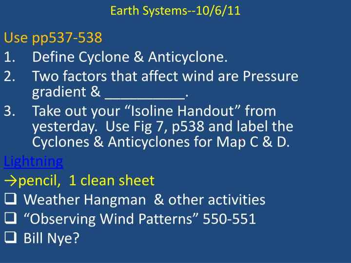 Earth Systems--10/6/11