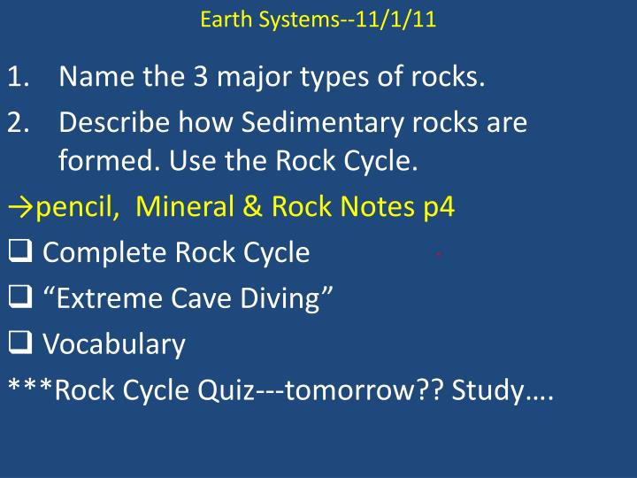 Earth Systems--11/1/11