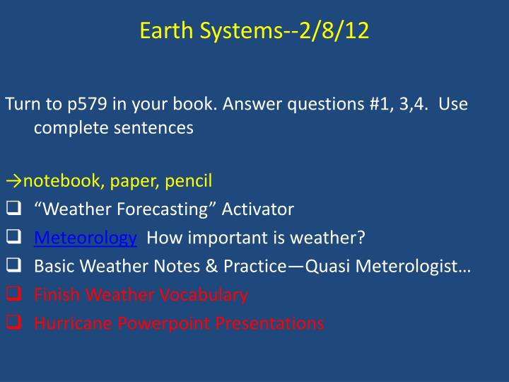 Earth Systems--2/8/12