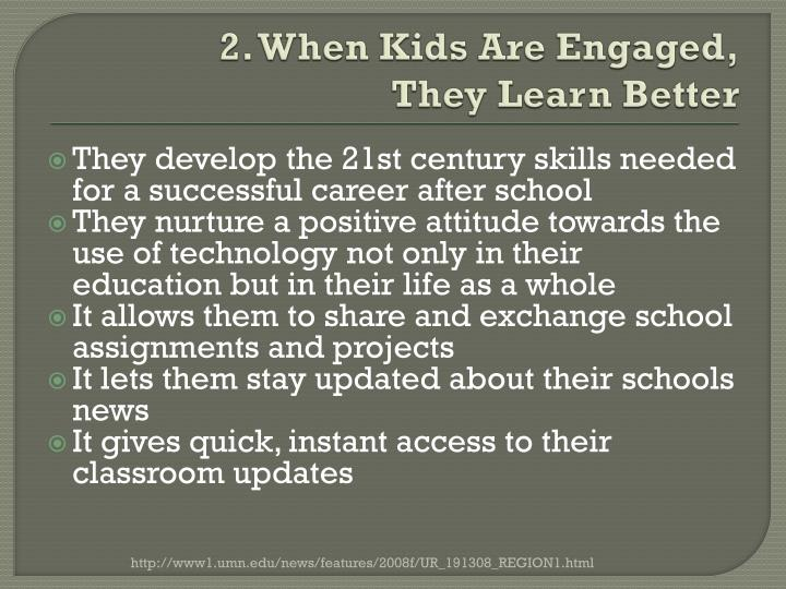 2. When Kids Are Engaged,