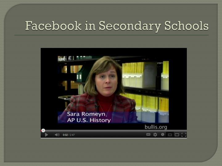 Facebook in Secondary Schools